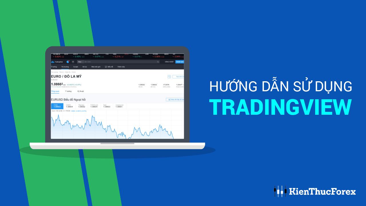 TradingView: Hướng dẫn sử dụng Trading View chi tiết nhất 2020